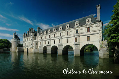 Chateau de Chenonceau THE VALLEY OF KINGS